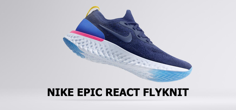 Nike Epic React Flyknit is unleashed